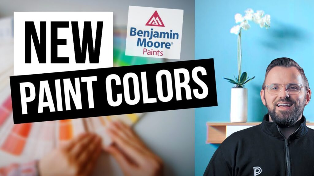 10 BRAND NEW Paint Colors By Benjamin Moore For 2021!