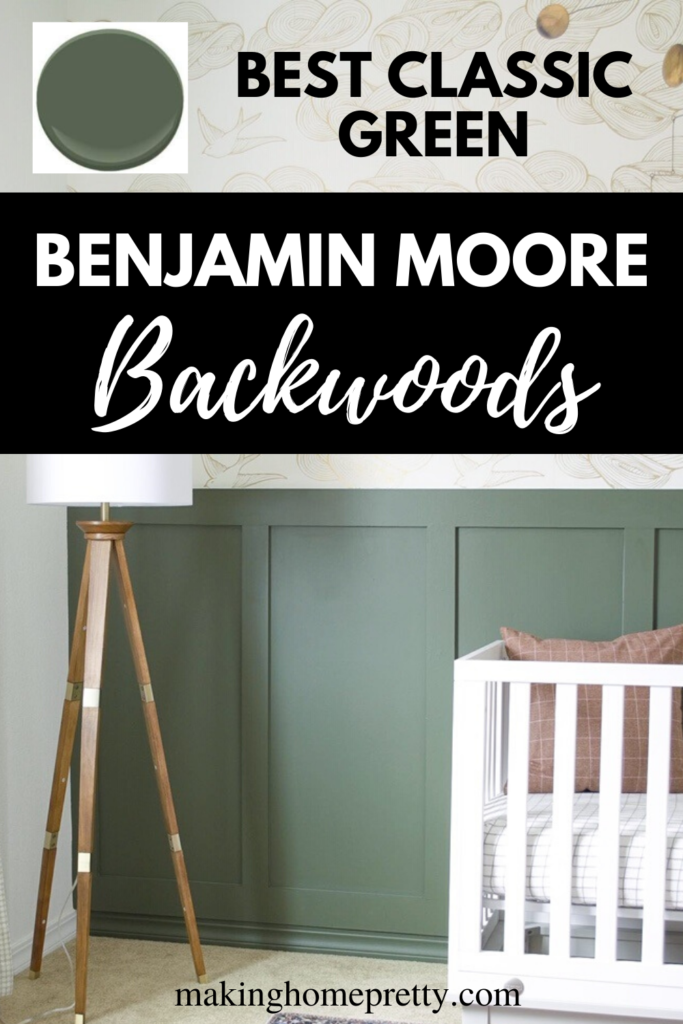 Benjamin Moore Backwoods - Green Paint Review - Making Home Pretty