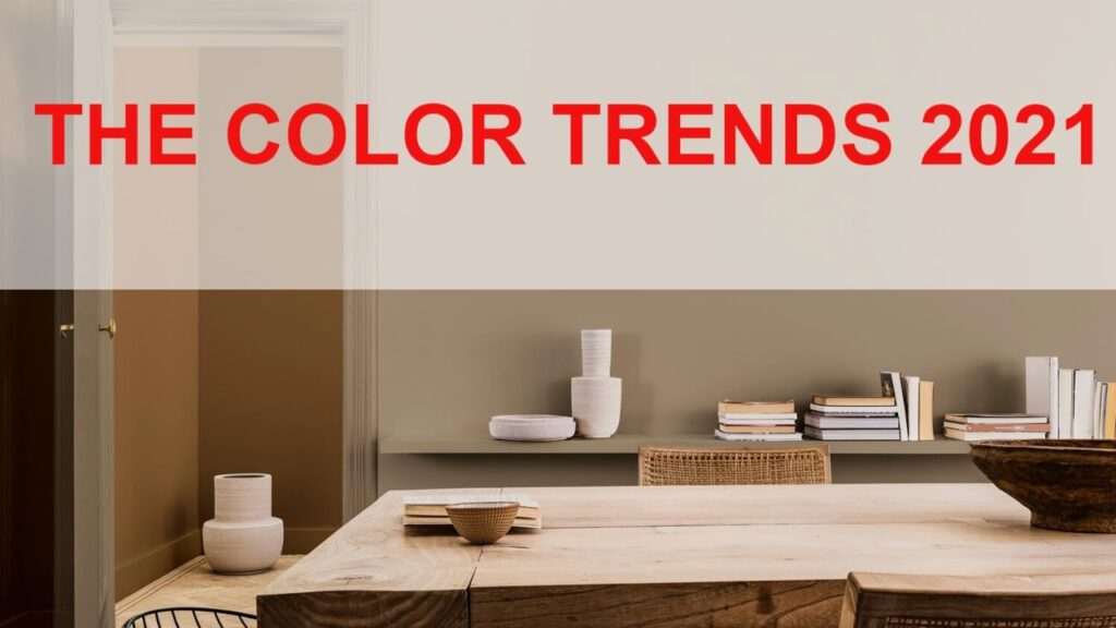 COLOR HOUSE PAINT OF THE YEAR 2021- THE COLOR TRENDS 2021 WARM COMFORTING HUES AND BRIGHT COLOR POPS